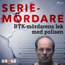 Cover for BTK-mördarens lek med polisen