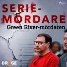 Cover for Green River-mördaren
