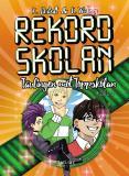 Cover for Rekordskolan - Del 3 - Tävlingen mot Toppskolan!