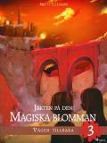 Cover for Jakten på den magiska blomman 3: Vägen tillbaka