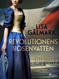 Cover for Revolutionens rosenvatten