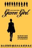 Cover for Game Girl : Det är dags för brudarna att ta hem spelet (Epub2))