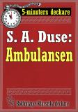 Cover for 5-minuters deckare. S. A. Duse: Ambulansen. Återutgivning av text från 1929