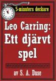 Cover for 5-minuters deckare. Leo Carring: Ett djärvt spel. Detektivhistoria. Återutgivning av text från 1924