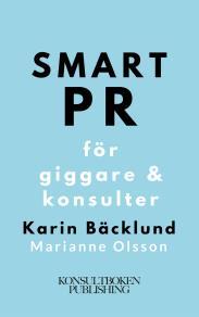 Cover for Smart PR för giggare & konsulter