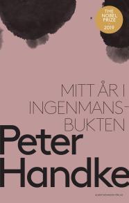 Cover for Mitt år i Ingenmansbukten : En saga från de nya tiderna