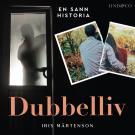 Cover for Dubbelliv: En sann historia