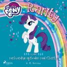 Cover for My Little Pony - Rarity og den merkverdige episoden med Charity