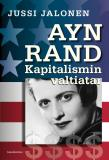 Cover for Ayn Rand – kapitalismin valtiatar
