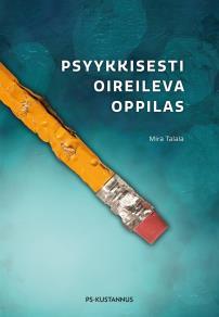 Cover for Psyykkisesti oireileva oppilas