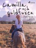 Cover for Camilla och guldfuxen