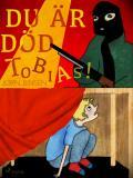 Cover for Du är död, Tobias!