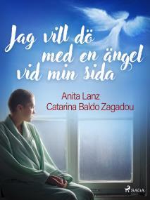 Cover for Jag vill dö med en ängel vid min sida