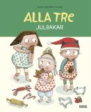 Cover for Alla tre julbakar