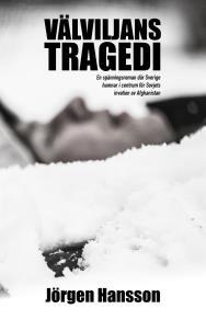 Cover for Välviljans tragedi