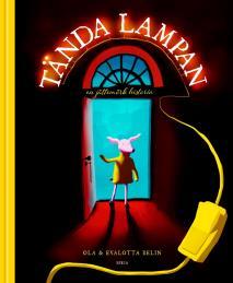 Cover for Tända lampan: en jättemörk historia