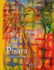 Cover for Pisara: Ajatusten siivin