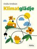 Cover for Klimatglädje : Åtta utmaningar för ett hållbart liv