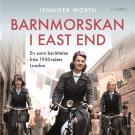 Cover for Barnmorskan i East End: Del 1