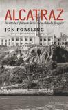 Cover for Alcatraz: Berättelser från världens mest ökända fängelse