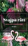 Cover for Svajpa rätt - nätdejting för medelålders