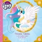 Cover for My Little Pony - Prinsesse Celestia og de kongelige bølgene