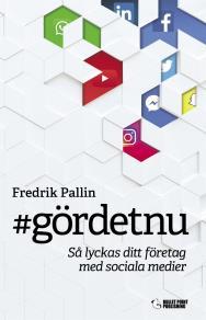 Cover for #gördetnu - så lyckas ditt företag med sociala medier