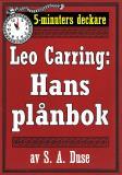 Cover for 5-minuters deckare. Leo Carring: Hans plånbok. Detektivhistoria ur verkligheten. Återutgivning av text från 1923