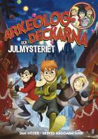 Cover for Arkeologdeckarna och julmysteriet