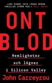 Cover for Ont blod : Hemligheter och lögner i Silicon Valley