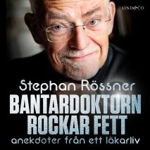 Cover for Bantardoktorn rockar fett
