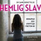 Cover for Hemlig slav: En sann historia