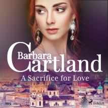 Cover for A Sacrifice for Love (Barbara Cartland's Pink Collection 105)