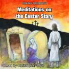 Cover for Charles Spurgeon's Meditations On The Easter Story