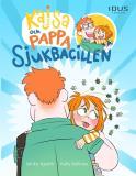 Cover for Kajsa och pappa - Sjukbacillen