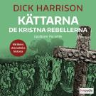 Cover for Kättarna. De kristna rebellerna