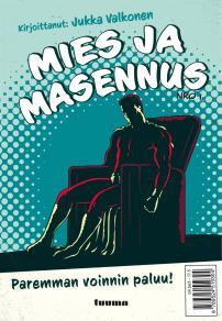 Cover for Mies ja masennus : Paremman voinnin paluu!