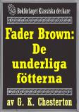 Cover for Fader Brown: De underliga fötterna. Återutgivning av text från 1945