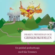 Cover for Draken, prinsessan och griskrokodilen