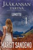 Cover for Lumottu: Jääkansan tarina 1