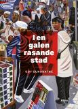 Cover for I en galen rasande stad