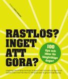 Cover for Rastlös? Inget att göra?
