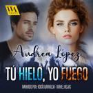 Cover for Tú hielo, Yo fuego