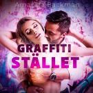 Cover for Graffitistället - erotisk novell