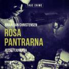 Cover for Rosa Pantrarna - jetsettjuvarna