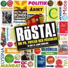 Cover for RÖSTA! Om PR, prylar och påverkan