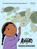 Cover for Ayaan och havssköldpaddorna