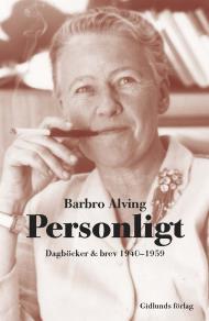 Cover for Personligt : Dagböcker och brev 1940-1959
