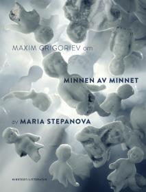 Cover for Om Minnen av minnet av Maria Stepanova