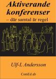 Cover for Aktiverande konferenser – där samtal är regel